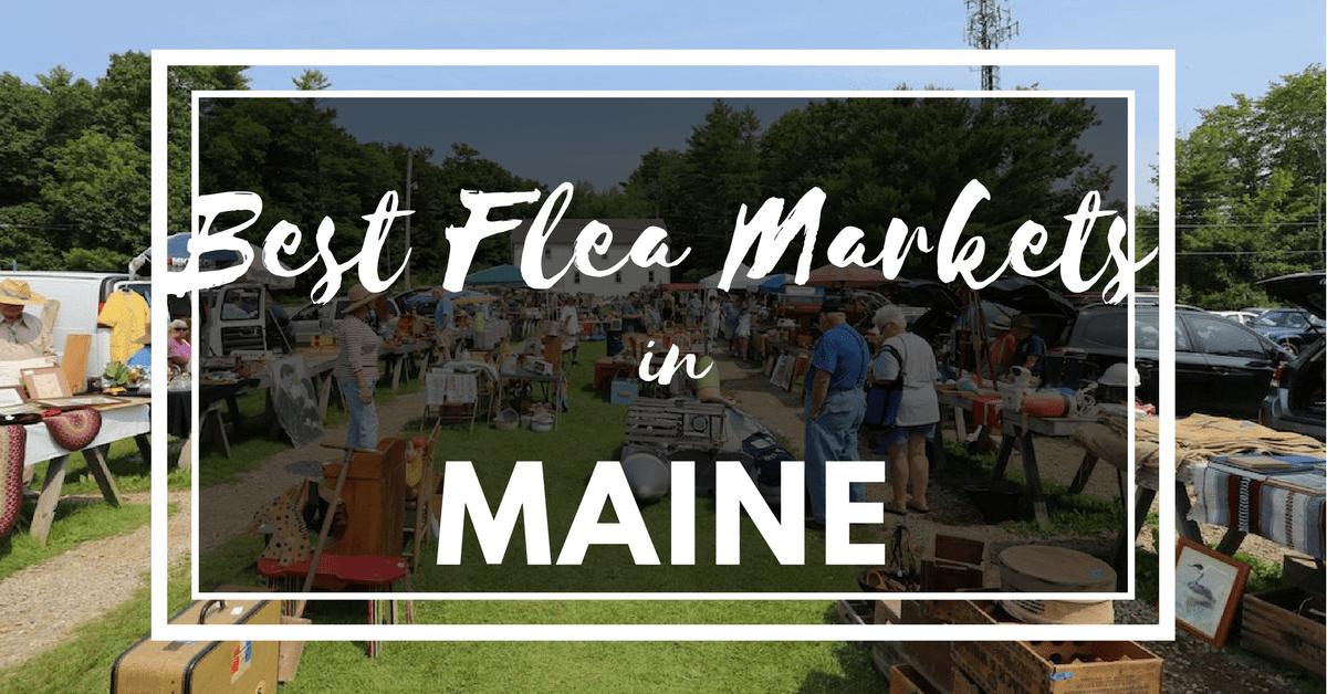 best flea markets in maine
